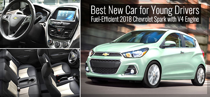Best New Car for Young Drivers – Fuel-Efficient 2018 Chevrolet Spark with V4 Engine