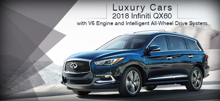 Luxury Cars - 2018 Infiniti QX60 with V6 Engine and Intelligent All-Wheel Drive System