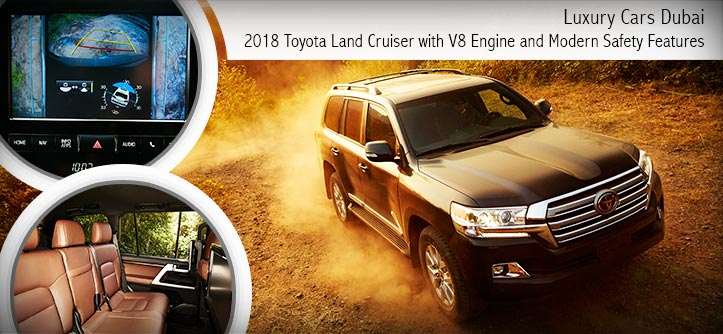 Luxury Cars Dubai - 2018 Toyota Land Cruiser with V8 Engine and Modern Safety Features