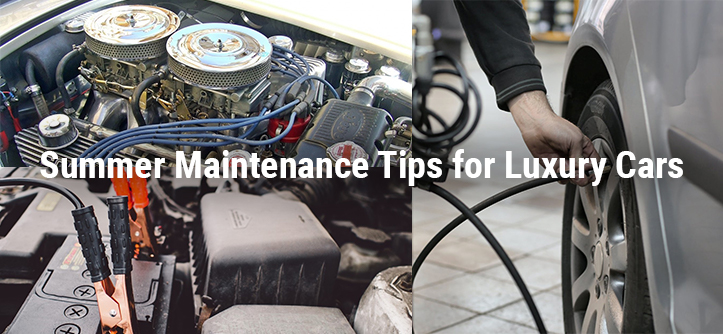 Summer Maintenance Tips for Luxury Cars Dubai